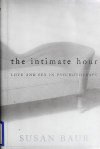 Cover of: The intimate hour | Susan Baur